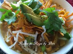 *Riches to Rags* by Dori: Amazing Chicken Tortilla Soup