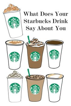 What Does Your Starbucks Drink Say About You?