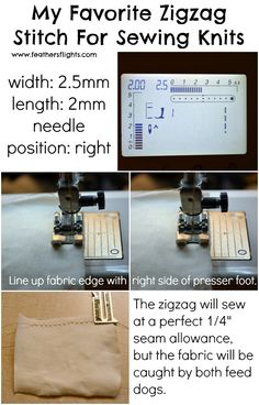 Feathers Flights {a creative, sewing blog}: My Favorite Zigzag Stitch For Sewing Knits - Sewing 101