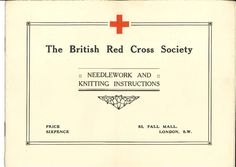 Needlework and Knitting Instructions for First World War volunteers from the Red Cross via Scribd