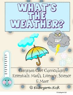 Teach Common Core Standards with confidence as you use this 147 page unit, What's The Weather? Curriculum Essentials!