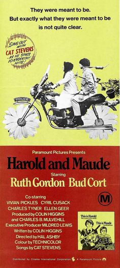 Harold and Maude...loved the movie and the soundtrack