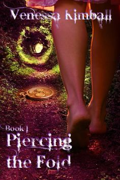 new cover for Piercing the Fold: Book 1 by Venessa Kimball
