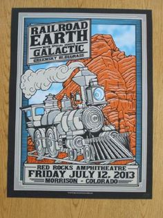 Original silkscreen concert poster for Railroad Earth, Galactic and Greensky Bluegrass at Red Rocks Amphitheater in Morrison, CO in 2013. 18 x 24 inches. Signed and numbered as an AE by the artist John Warner