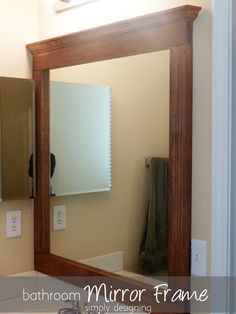 A #DIY to frame any plain mirror. With a nice stain finish, any mirror can be dressed up to bring drama and elegance to bathrooms and beyond.