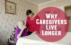 Why Family Caregivers Live Longer