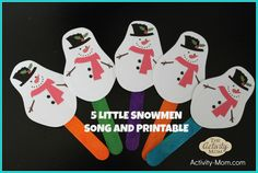 5 Little Snowmen Song & Printable (free; from The Activity Mom)