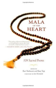 This collection of timeless poetry celebrates the eternal spiritual truth within each heart. Since ancient times, this hidden essence has been symbolized by the number 108. There are 108 earthly desires, 108 human feelings, 108 delusions, 108 beads in the traditional meditation mala, and 108 sacred poems in this anthology. Filled with crystalline wisdom from the great poets, sages, saints, and mystics, this selection of poems is a co...