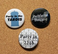 PARTY IN  221b  #Tardis  Batcave  15 Pinback by BayleafButtons, $ 1.60