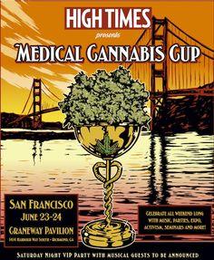 HIGH TIMES Medical Cannabis Cup - San Francisco