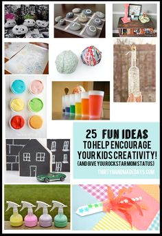 25 Fun & easy things to do with your kids to help encourage creativity (and give you rock star mom status too!)