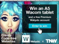 WIN a Wacom A5 tablet + a PREMIUM  Webydo account