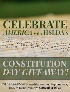 GIVEAWAY - Constitution Day!   In honor of our greatest founding document, the HSLDA Blog is hosting a giveaway (September 16-21) of Constitution-themed items! ENTER NOW!   HSLDA Blog