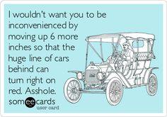 Hate those drivers!