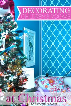 Decorating Children's Rooms for Christmas #holidays #decorating #diy #childrens #christmas