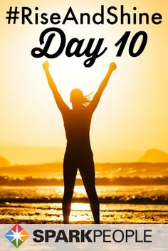 Good morning, everyone! Congratulations to those of you who have completed your LAST DAY of our #RiseAndShine #challenge!! We hope this mini-challenge has helped you form some #healthy habits that you can stick with for the long haul! Who's going to keep going past 10 days?? | via @SparkPeople