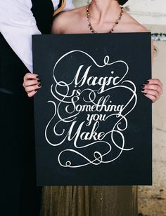 """Magic is something you make"" -- love this! // photo by AubreyReneePhotography.com"
