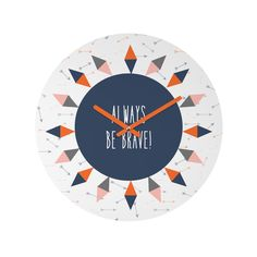 Be brave modern clock