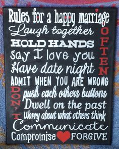 Hey, I found this really awesome Etsy listing at http://www.etsy.com/listing/160289543/rules-for-a-happy-marriage-sign-11-x-14