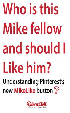 Understanding Pinterest's new MikeLike button for private boards @ www.pin-n-tell.com