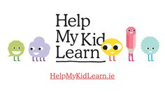 Help My Kid Learn by MakingCents.ie. For more information go to helpmykidlearn.ie