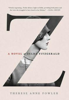 First Book of 2014| Z: A Novel of Zelda Fitzgerald #books