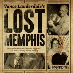 """Need a holiday gift idea for your clients and co-workers? Try a subscription to Memphis Magazine for $15 (buy more and save!) which includes 12 issues of the magazine, 7 issues of MBQ, and a complimentary copy of Vance Lauderdale's new """"Lost Memphis"""" historical photo book."""