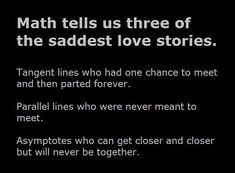 Three of the saddest love stories in Math...