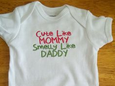 ONSIES FOR BABIES | ... Like Mommy Smelly Like Daddy - Baby Onesie - Girls - Boys - Neutral