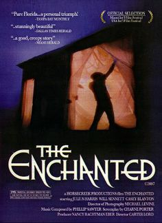 The Enchanted (1984)