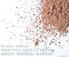 everything you need to know about mineral makeup #tips