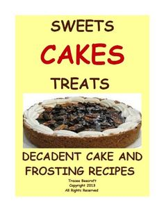 ?Decadent Cake And Frosting Recipes That Are Both Salty And Sweet?