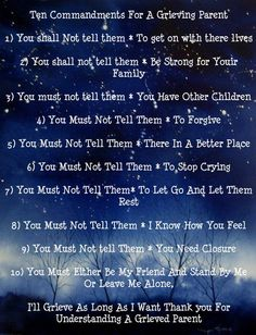 Ten Commandments for a Grieving Parent