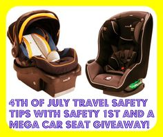 4th of July Travel Safety Tips with Safety 1st and a MEGA Car Seat Giveaway! - The Staten Island family