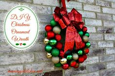 DIY Christmas Ornament Wreath {Holiday Decorating}