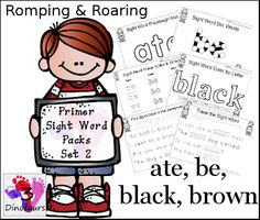Free Romping & Roaring Primer Sight Words Packs Set 2: Ate, Be, Black, Brown- 6 pages of activites per word - 3Dinosaurs.com