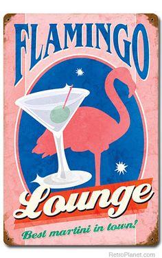 Flamingo Lounge Best Martini Sign - I love pink flamingo's.  I gotta have this!!!!