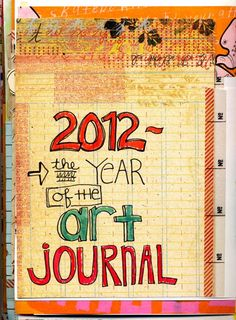The Year of the Art Journal via D'Blogala by dawndsokol
