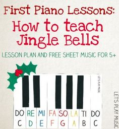 free piano lessons, kids and learning music, jingle bells, sheet music, how to learn piano, homeschool lesson plans, lesson plan how to homeschool, teaching kids piano, christma