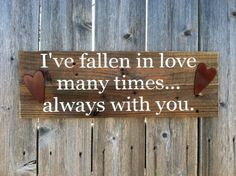 Valentine's Day Love Phrase Wooden Sign with by RusticDeSIGNS1, $30.00