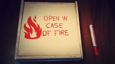 Open in case of fire - s'mores kit or marshmallows