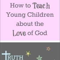 Teaching Toddlers About God in Everyday Life | Jenni Mullinix