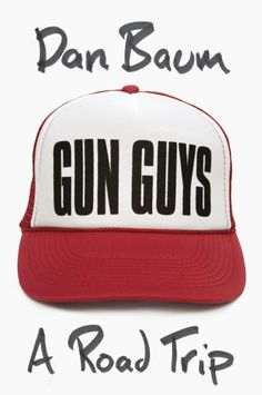 50 Covers for 2013 | The Casual Optimist - Gun Guys by Dan Baum; design by Jason Booher (Knopf)
