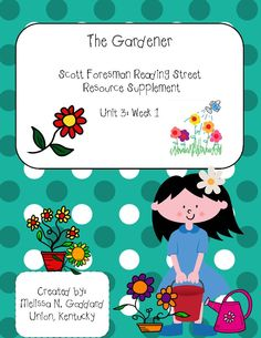 The Gardener Reading Street 3rd Grade  84 pages!  http://www.teacherspayteachers.com/Product/The-Gardener-950766