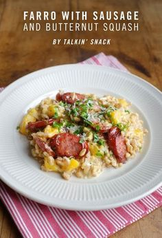 Creamy Farro with Smoked Sausage and Butternut Squash by @Hana El-Assad