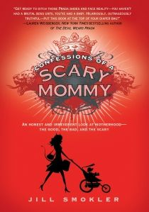 The only parenting book you need! Loved Confessions of a Scary Mommy.