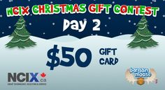 Bargainmoose Contest: NCIX Christmas Gifts – Win $$$ in NCIX.ca Gift Cards! (Day 2)