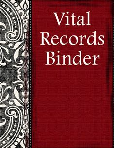 Prepared NOT Scared!:   Everything you need to make your own vital records emergency binder...Five Folders, all free PDF files to make your own Binder.