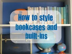 how to style bookcases and built-ins