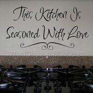 Image detail for -Kitchen Is Seasoned With Love Vinyl Lettering, Kitchen Wall Quotes ...
